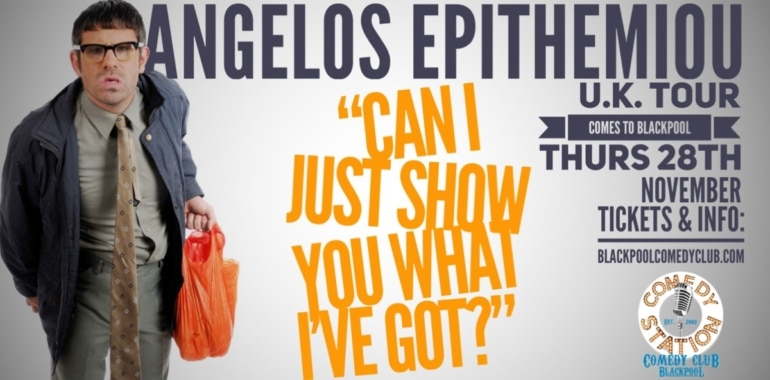 Angelos Epithemiou – U.K. Tour Comes to Blackpool!