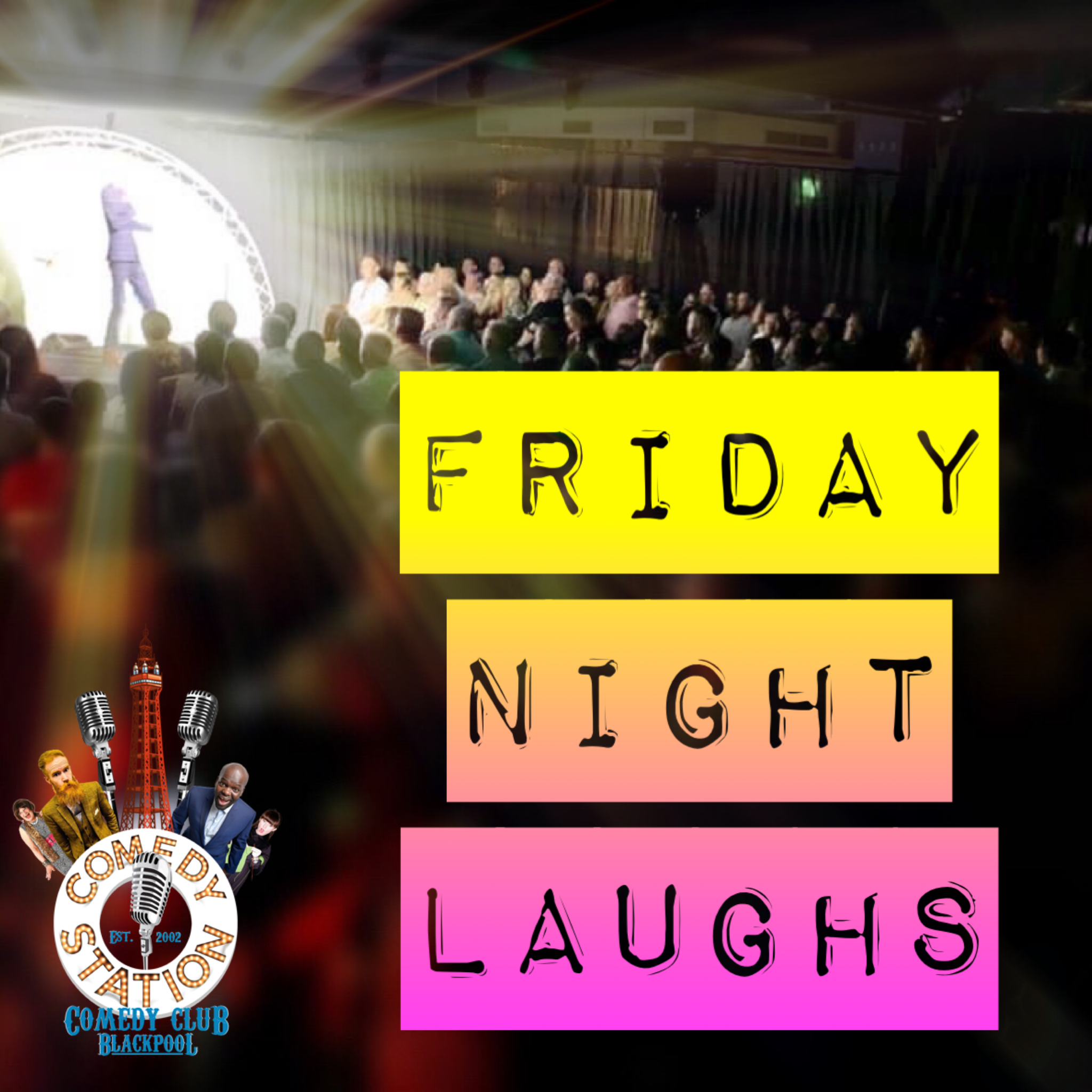 Comedy show Blackpool Friday