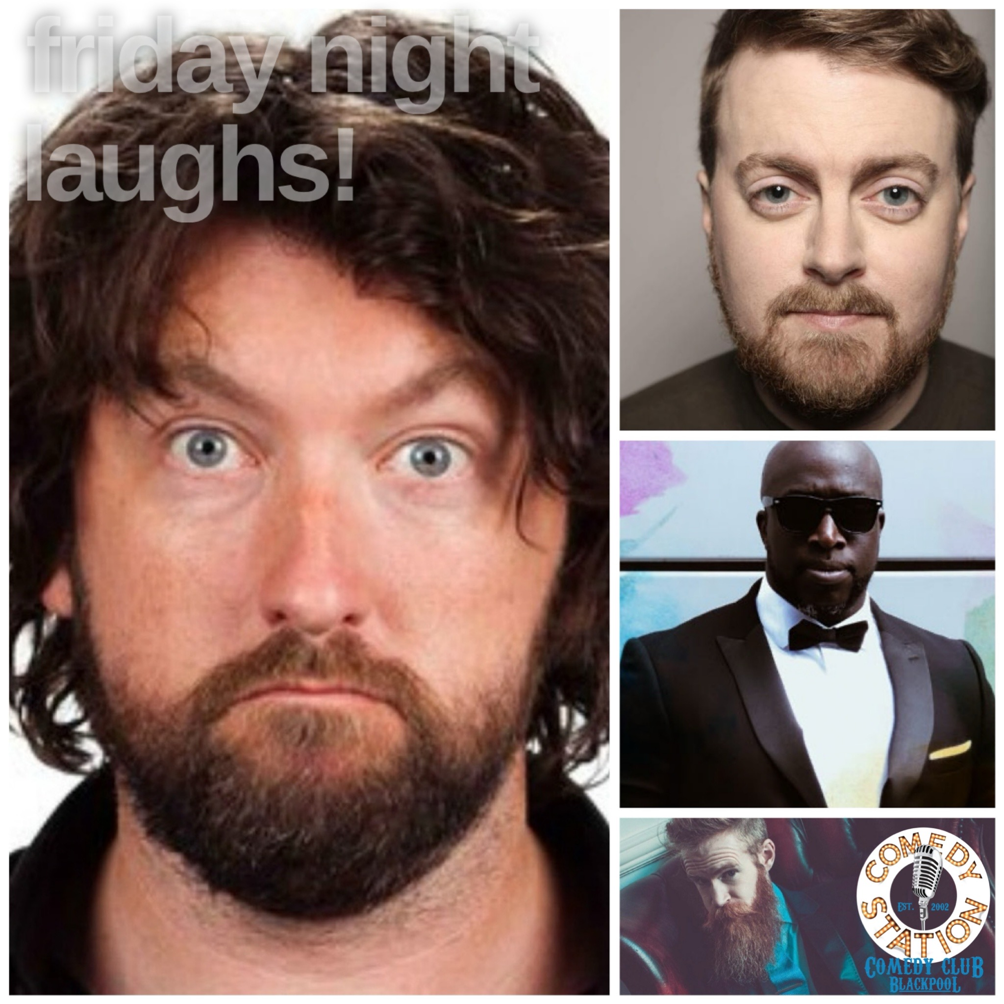 Comedy show Blackpool Friday 6th august