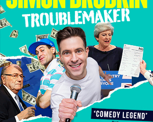 LIMITED TICKETS Simon Brodkin – Troublemaker U.K. Tour