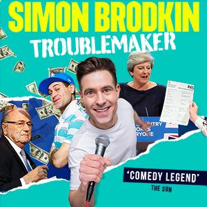 Simon Brodkin - Troublemaker U.K. tour, Blackpool
