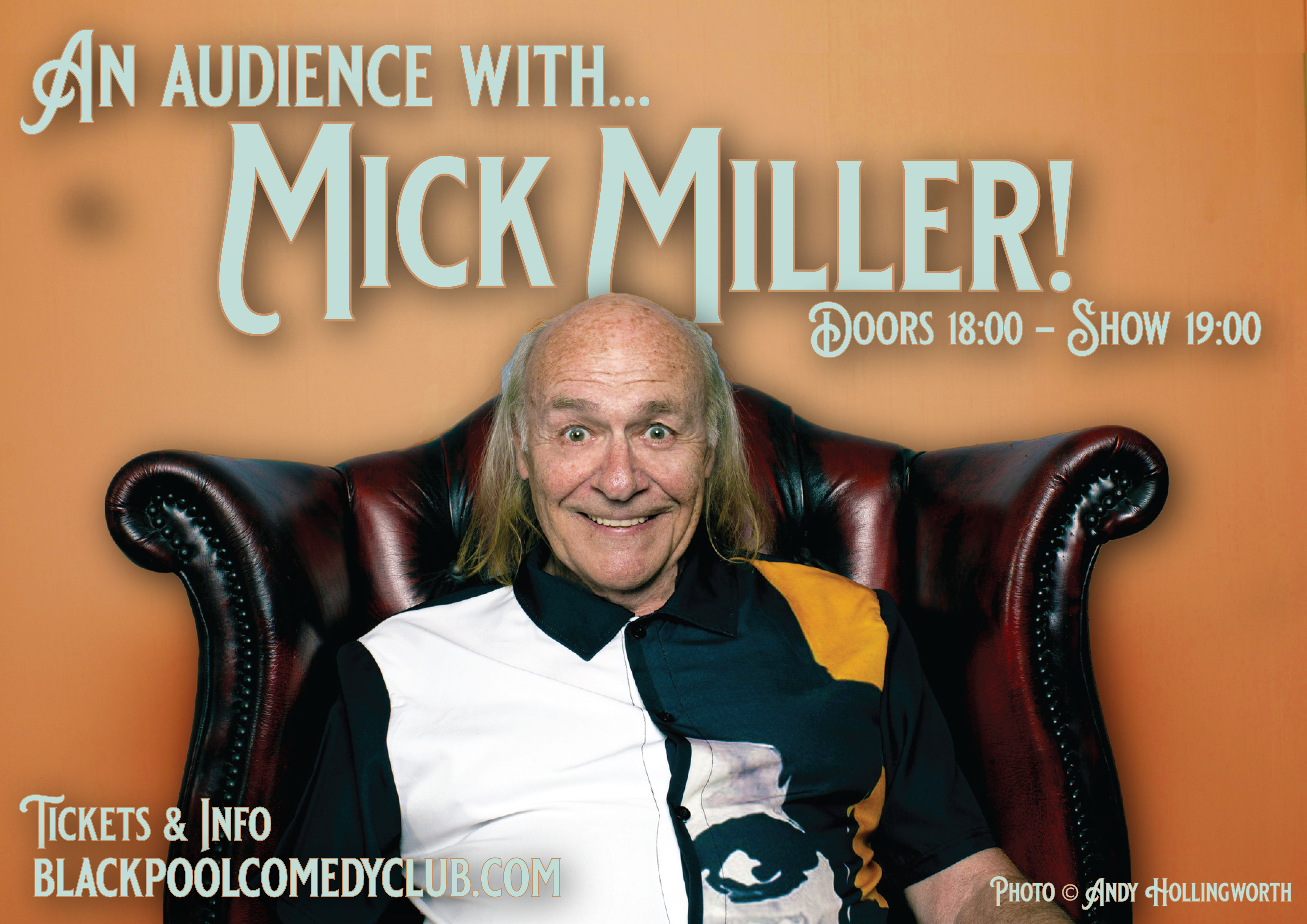 An audience with Mick Miller!