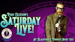 Comedy Show Blackpool Saturday Night